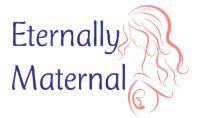 Eternally Maternal